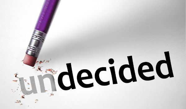 undecided becoming decided